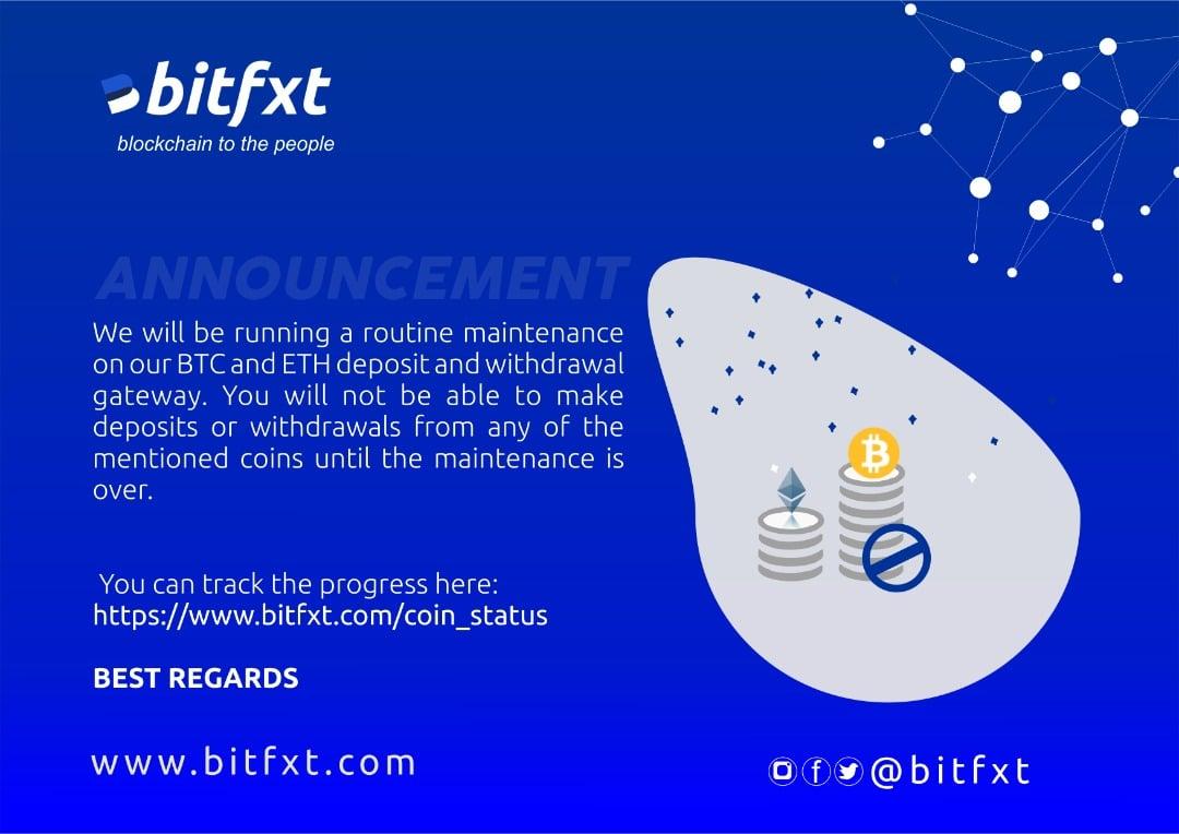 Bitfxt system maintenance